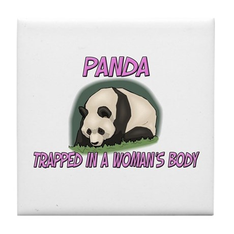 Panda Trapped In A Woman's Body Tile Coaster