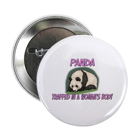 "Panda Trapped In A Woman's Body 2.25"" Button (10 p"