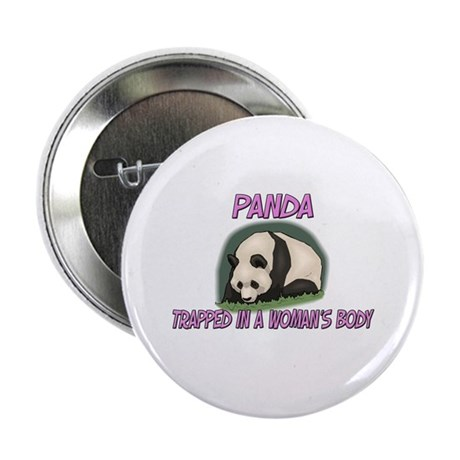 """Panda Trapped In A Woman's Body 2.25"""" Button"""
