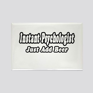 """Instant Psychologist...Just Add Beer"" Rectangle M"