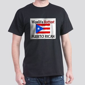 World's Hottest Puerto Rican Dark T-Shirt