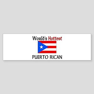 World's Hottest Puerto Rican Bumper Sticker