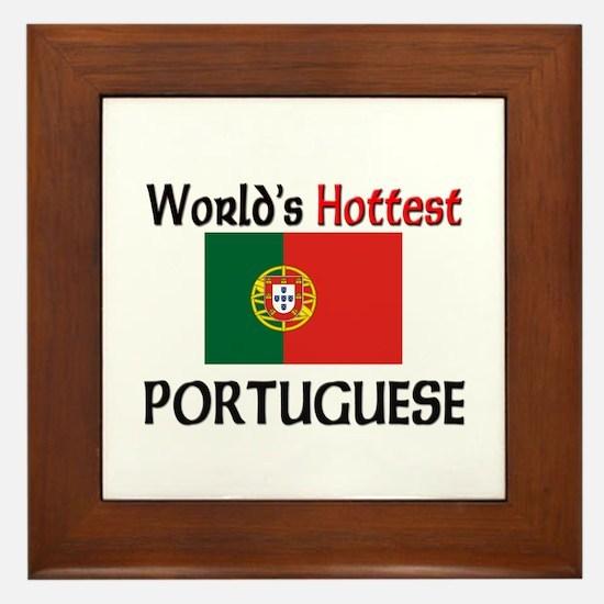 World's Hottest Portuguese Framed Tile