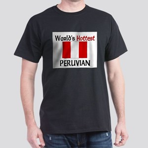 World's Hottest Peruvian Dark T-Shirt