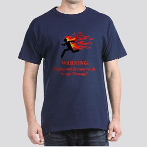 Warning! Fire=pwn-age Dark T-Shirt