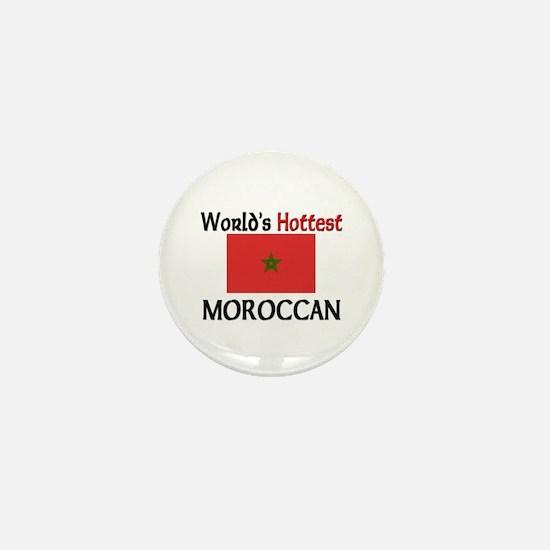 World's Hottest Moroccan Mini Button