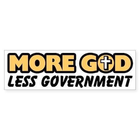 """More God"" Bumper Sticker"