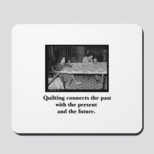 Quilting Family Legacy Mousepad