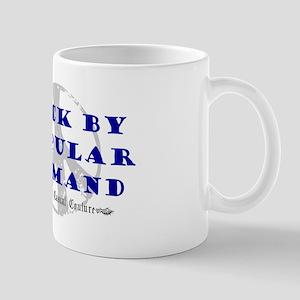 Back By Popular Demand Mug