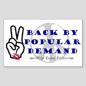 Back By Popular Demand Rectangle Sticker