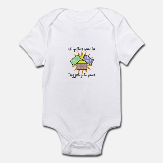 Old Quilters - Go To Pieces Infant Bodysuit