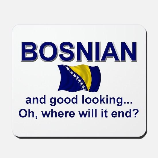 Good Looking Bosnian Mousepad
