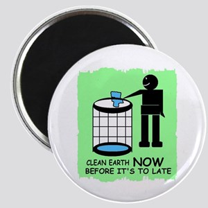 CLEAN EARTH NOW Magnet