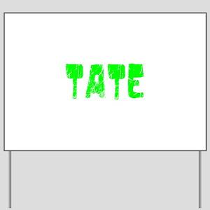 Tate Faded (Green) Yard Sign