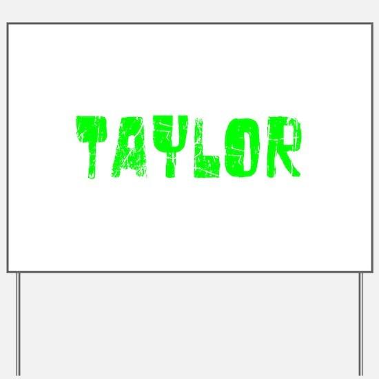Taylor Faded (Green) Yard Sign