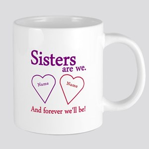 Sisters Are We Personalize Mugs
