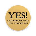 I Am Crocheting - Now Bugger 3.5
