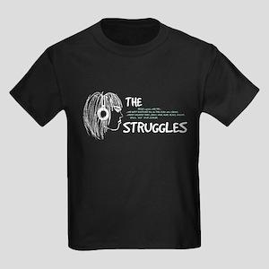 The Struggles T-Shirt
