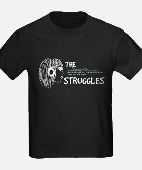 The Struggles T-Shirt