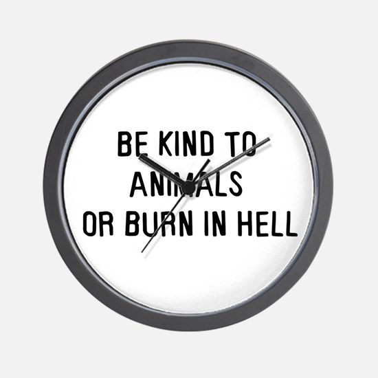 Be kind to animals Wall Clock
