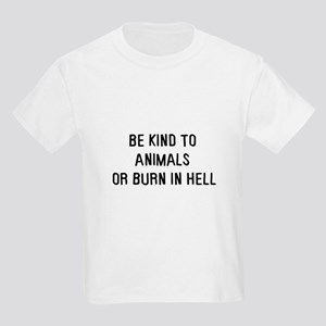 Be kind to animals Kids Light T-Shirt