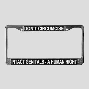 """DON'T CIRCUMCISE"" License Plate Frame"