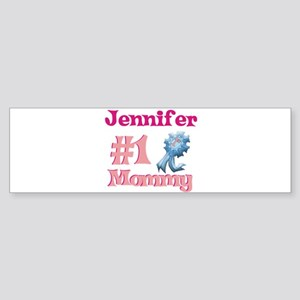 Jennifer - #1 Mommy Bumper Sticker