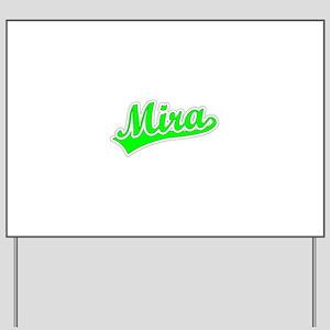 Retro Mira (Green) Yard Sign