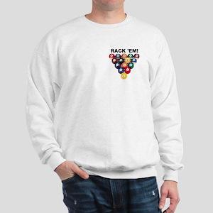RACK 'EM! Sweatshirt