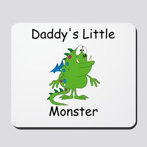 Daddy's Little Monster Mousepad
