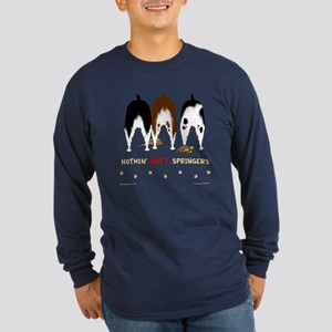 Nothin' Butt Springers Long Sleeve Dark T-Shirt