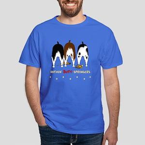 Nothin' Butt Springers Dark T-Shirt
