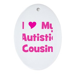 I Love (heart) My Autistic Co Oval Ornament