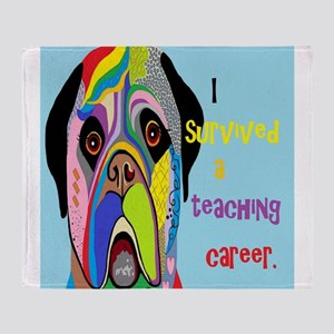 I Survived a Teaching Career Throw Blanket