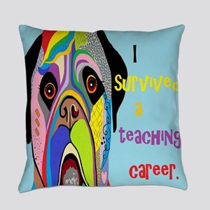 I Survived a Teaching Career Everyday Pillow
