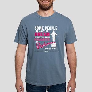 I Raised Mine T Shirt, Performers T Shirt T-Shirt