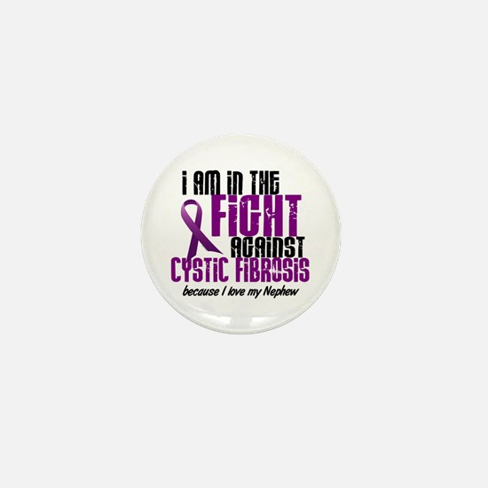 In The Fight Against CF 1 (Nephew) Mini Button