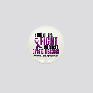 In The Fight Against CF 1 (Daughter) Mini Button