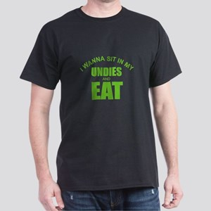 Sit in My Undies and Eat T-Shirt