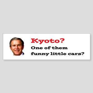 """""""Kyoto? One of them funny little cars?"""" sticker"""