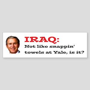 """""""Iraq: Not like snappin' towels..."""" bumper sticker"""