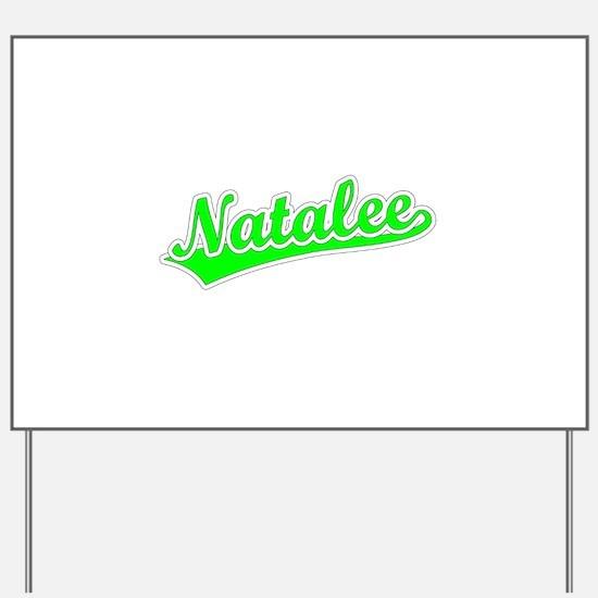 Retro Natalee (Green) Yard Sign