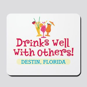 Drinks Well With Others - Mousepad