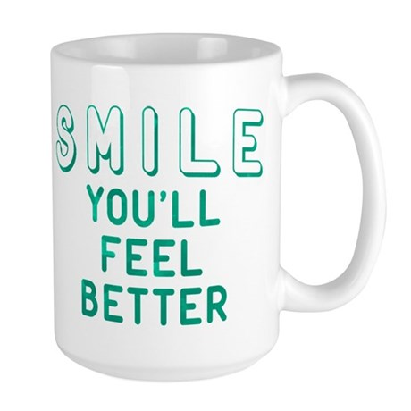 Smile You'll Feel Better Mug