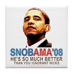 SNOBAMA '08 anti-Obama Tile Coaster