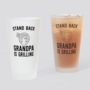 Stand Back Grandpa Is Grilling Drinking Glass