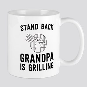 Stand Back Grandpa Is Grilling Mugs