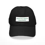 Democracy+Resp Black Cap