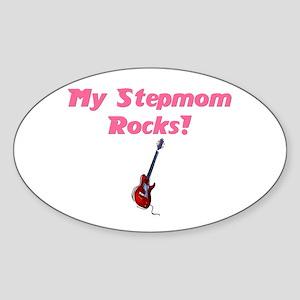 My stepmom rocks Oval Sticker