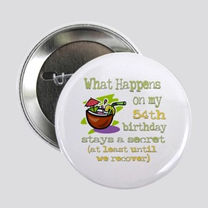 """What Happens 54th 2.25"""" Button"""